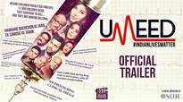 Umeed - Official Trailer