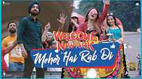 Welcome To New York | Song - Meher Hai Rab Di