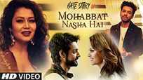 Hate Story 4   Song - Mohabbat Nasha Hai