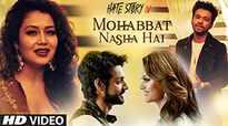 Hate Story 4 | Song - Mohabbat Nasha Hai