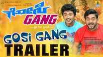 Gosi Gang - Official Trailer