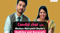 Mazhya Navryachi Bayko's Gurunath and Radhika get candid like never before